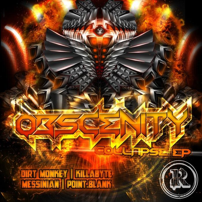 OBSCENITY/DIRT MONKEY/KILLABYTE/POINT BLANK - Collapse EP