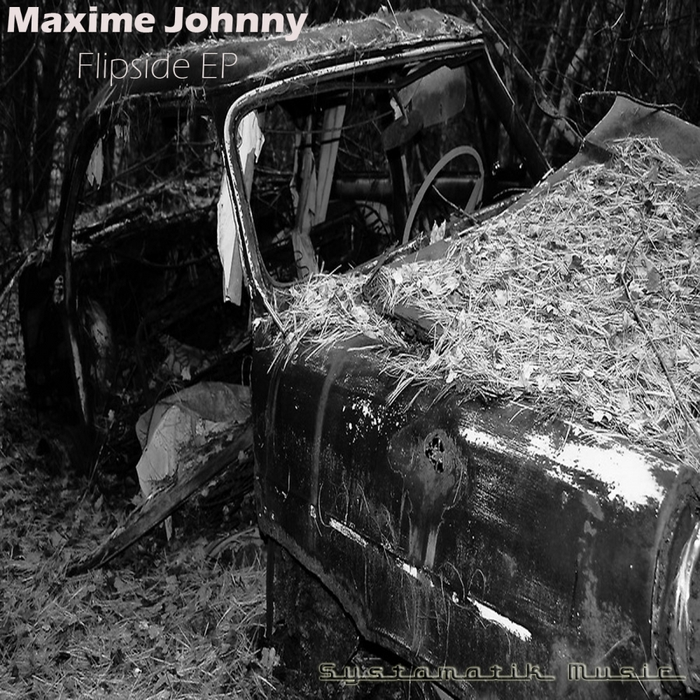 JOHNNY, Maxime - Flipside EP