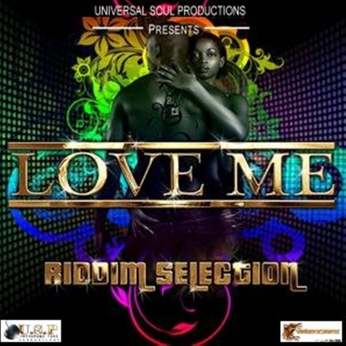 VARIOUS - Love Me Riddim (remixes)