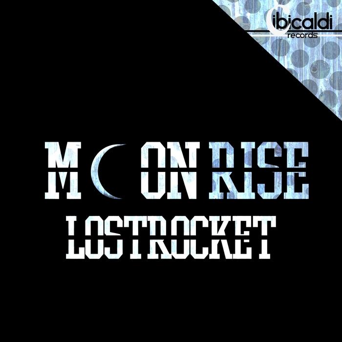 LOSTROCKET - Moon Rise