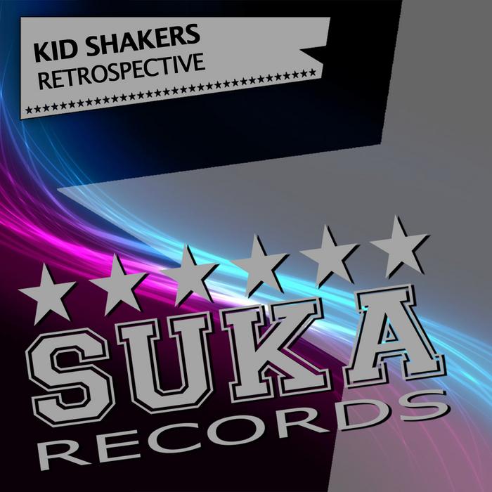KID SHAKERS/VARIOUS - Kid Shakers Retrospective