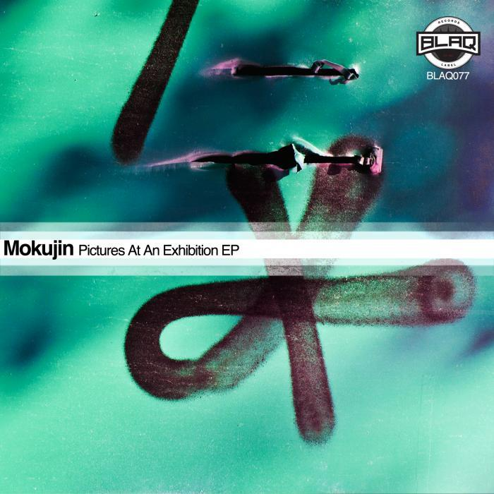 MOKUJIN - Pictures At An Exhibition EP