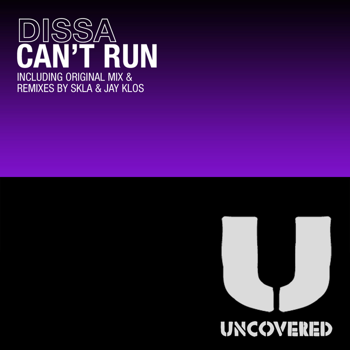 DISSA - Can't Run