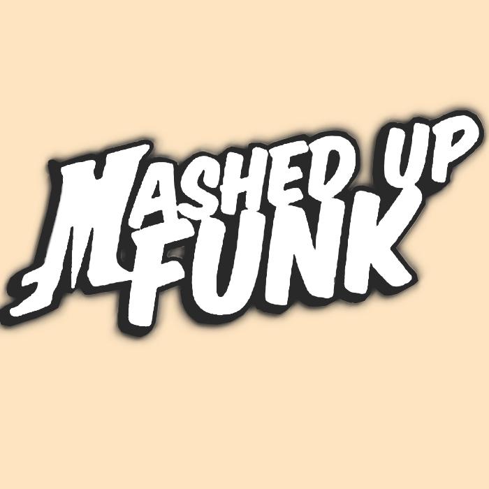 MASHED UP FUNK - Bashed Off Funk Vol 2