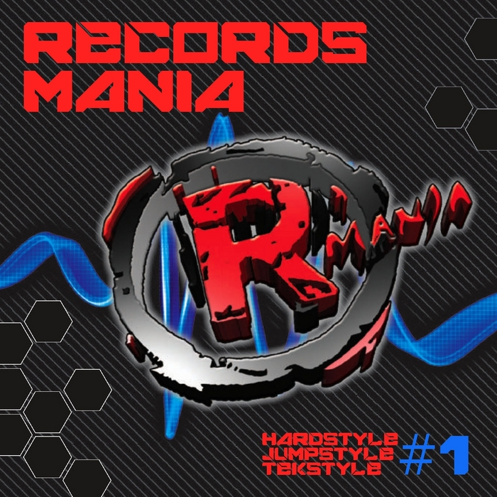 VARIOUS - Records Mania Vol 1 (Hardstyle Jumpstyle Tekstyle)