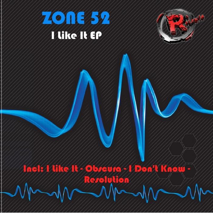 ZONE 52 - I Like It EP
