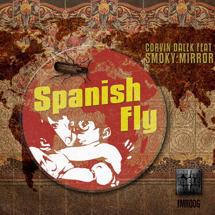 DALEK, Corvin feat SMOKY MIRROR - Spanish Fly
