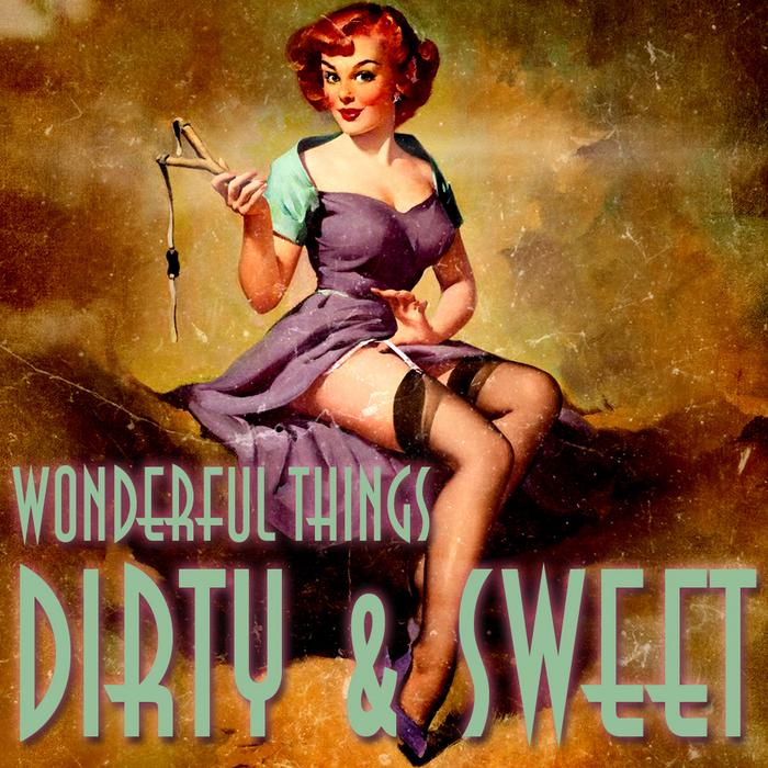 DIRTY McKENZIE - Wonderful Things
