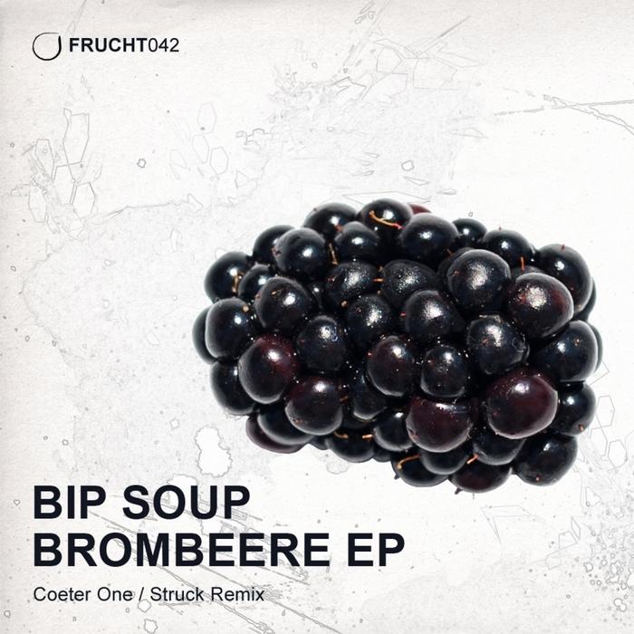 BIP SOUP - Brombeere EP