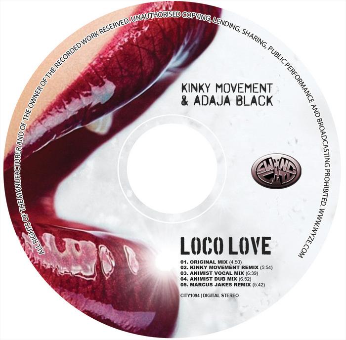 KINKY MOVEMENT/ADAJA BLACK - Loco Love