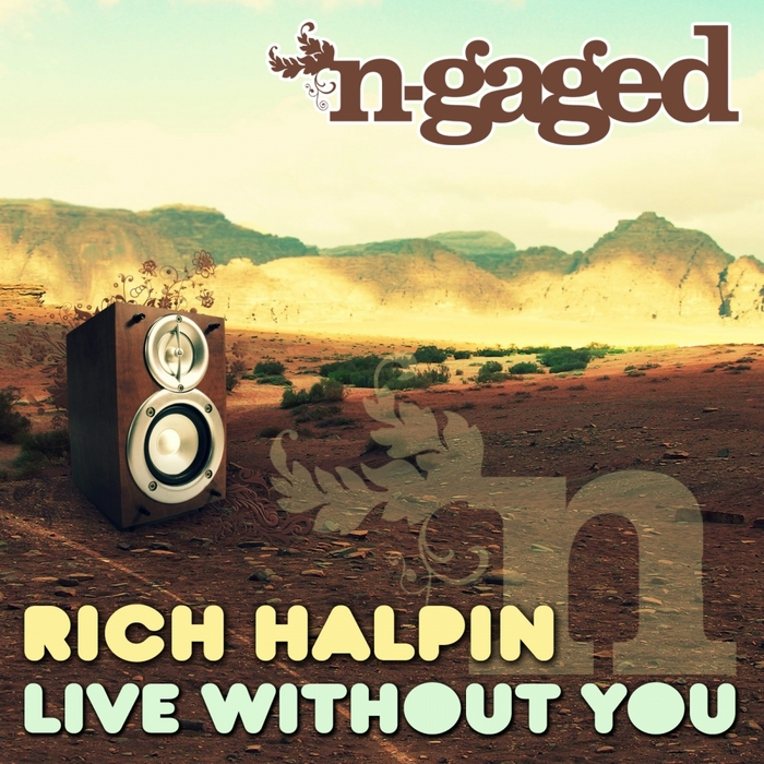 RICH HALPIN - Live Without You