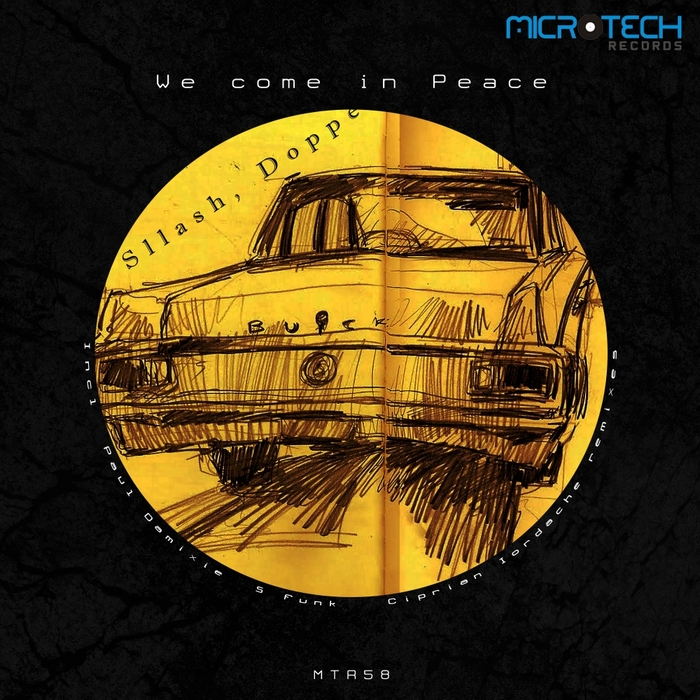 SLLASH & DOPPE - We Come In Peace