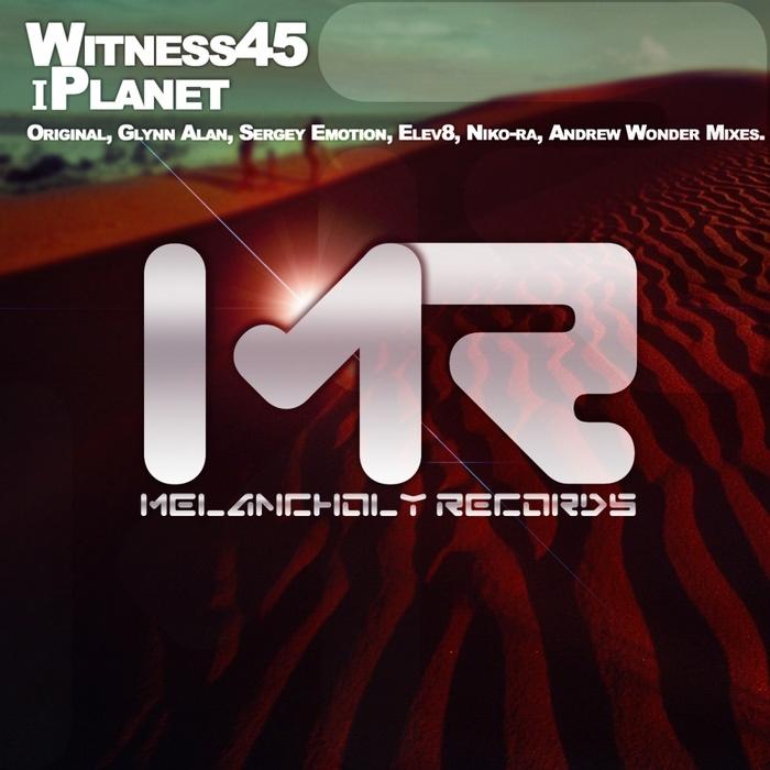WITNESS45 - Iplanet (remixes)
