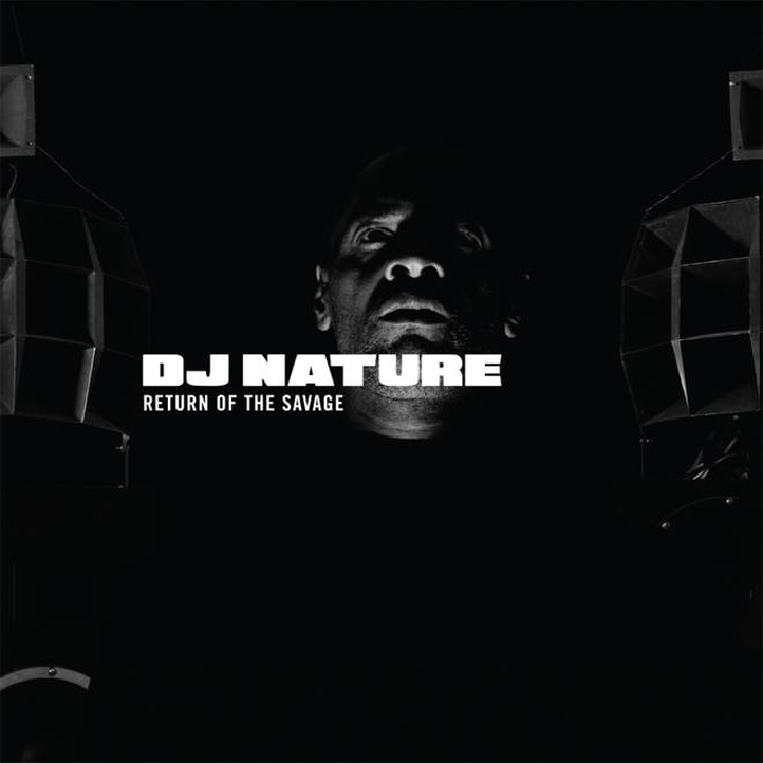 DJ NATURE - Return Of The Savage