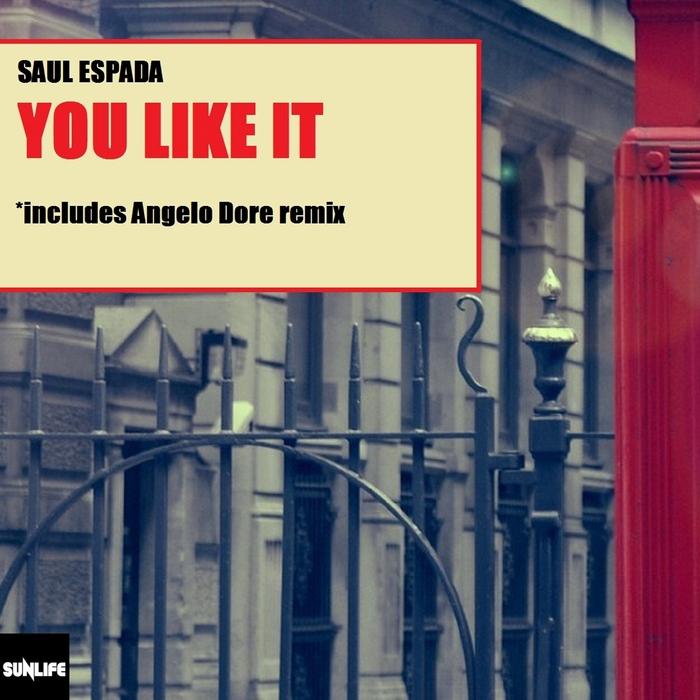 ESPADA, Saul - You Like It