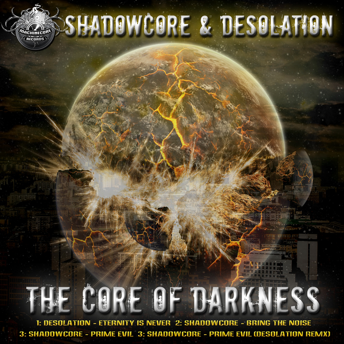 SHADOWCORE/DESOLATION - The Core Of Darkness