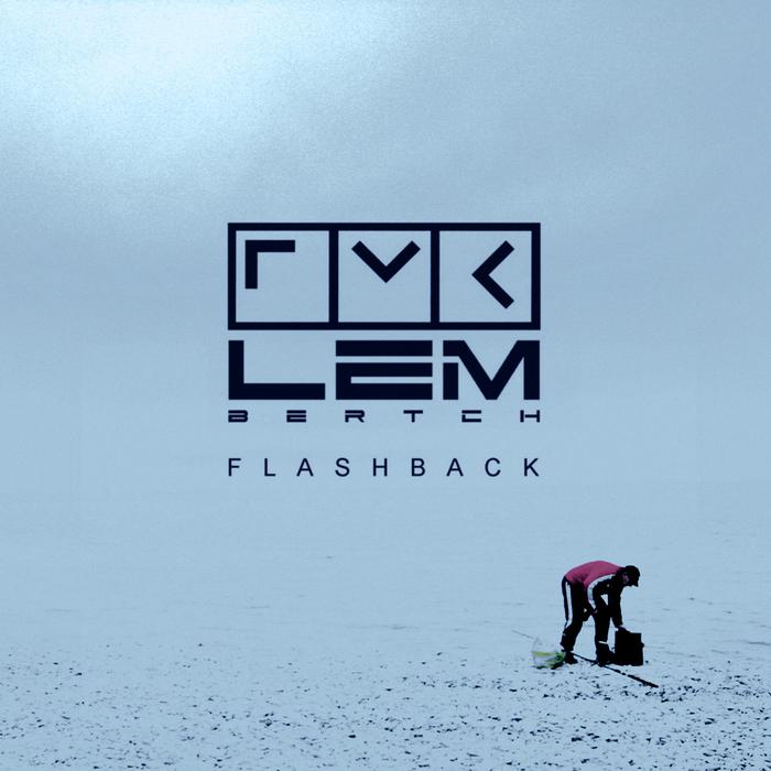 LEM BERTCH - Flashback