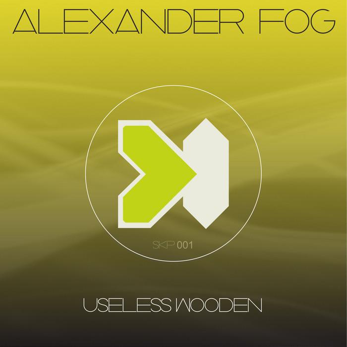 FOG, Alexander - Useless Wooden