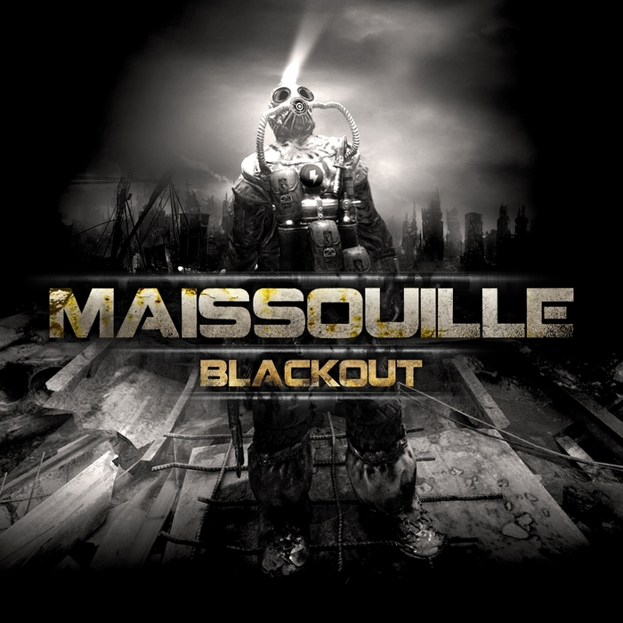MAISSOUILLE - Blackout