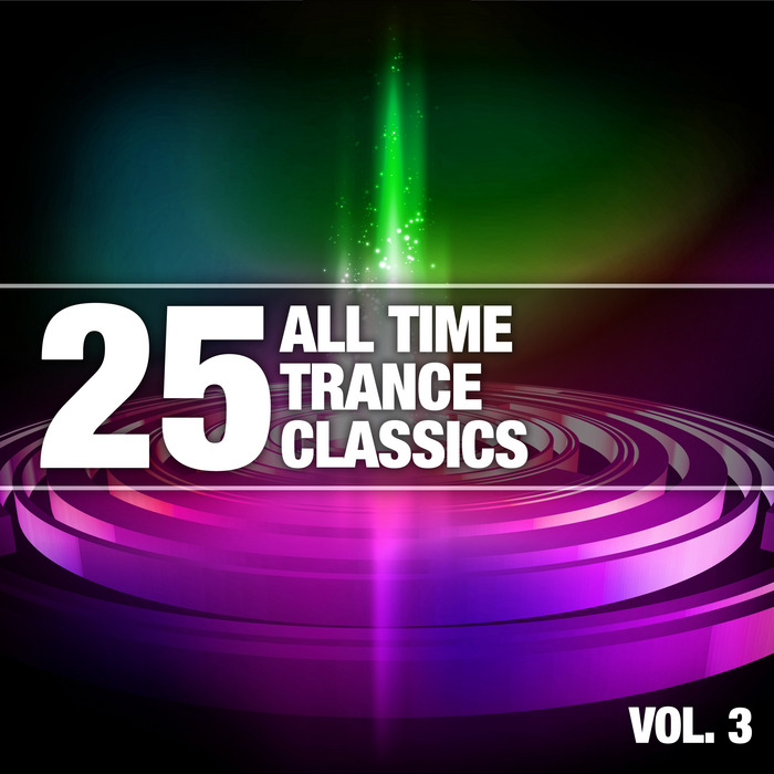 VARIOUS - 25 All Time Trance Classics Vol 3