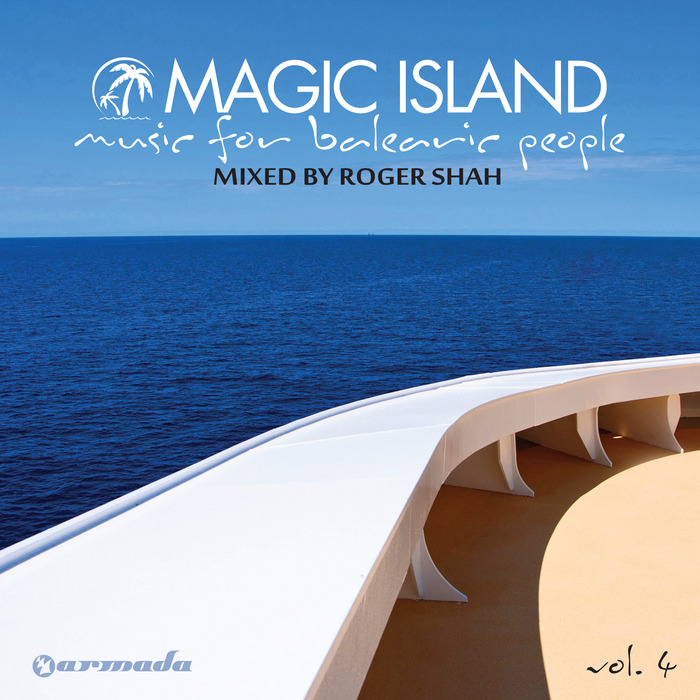 SHAH, Roger/VARIOUS - Magic Island: Music For Balearic People Vol 4 (unmixed tracks)