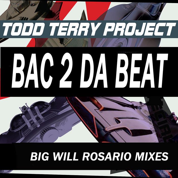 TODD TERRY PROJECT - Bac 2 Da Beat