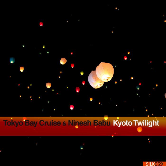 NINESH BABU/TOKYO BAY CRUISE - Kyoto Twilight