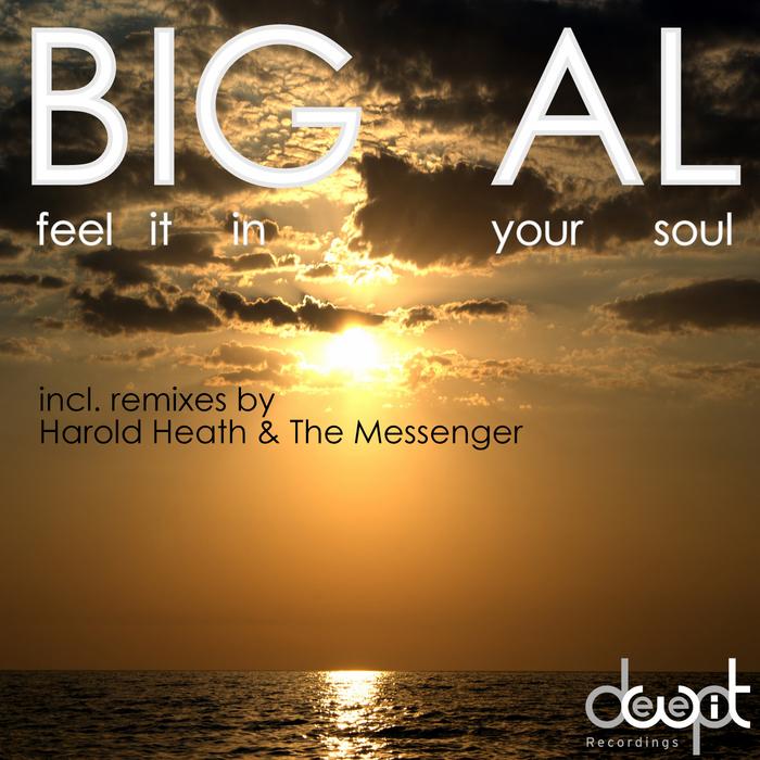 BIG AL - Feel It In Your Soul