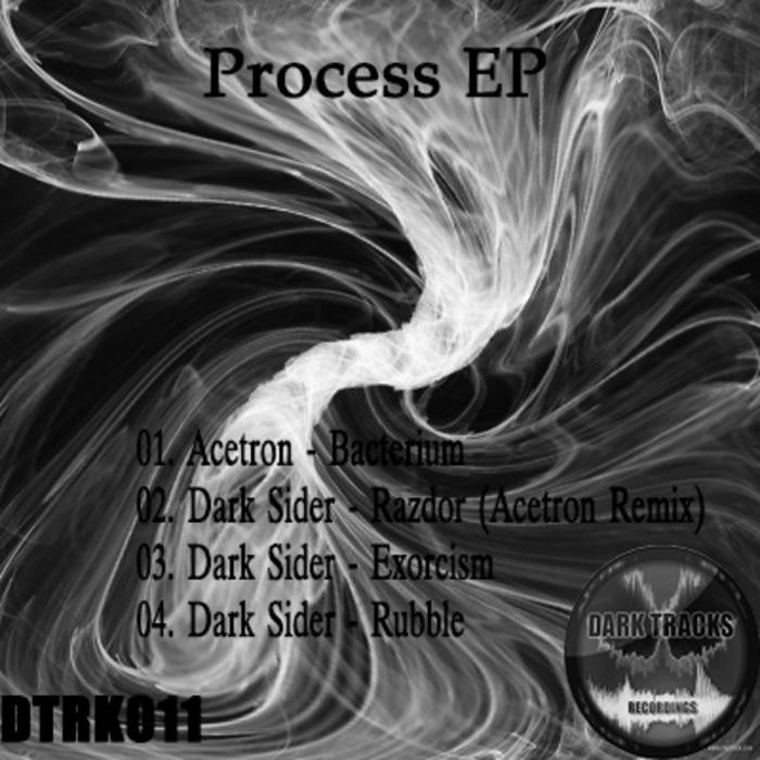 DARK SIDER/ACETRON - Process EP