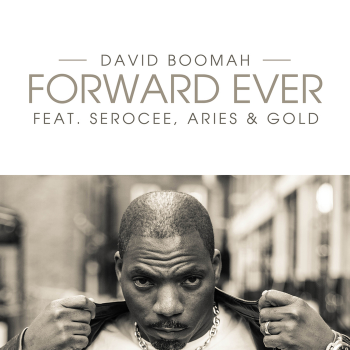 DAVID BOOMAH feat SEROCEE - Forward Ever