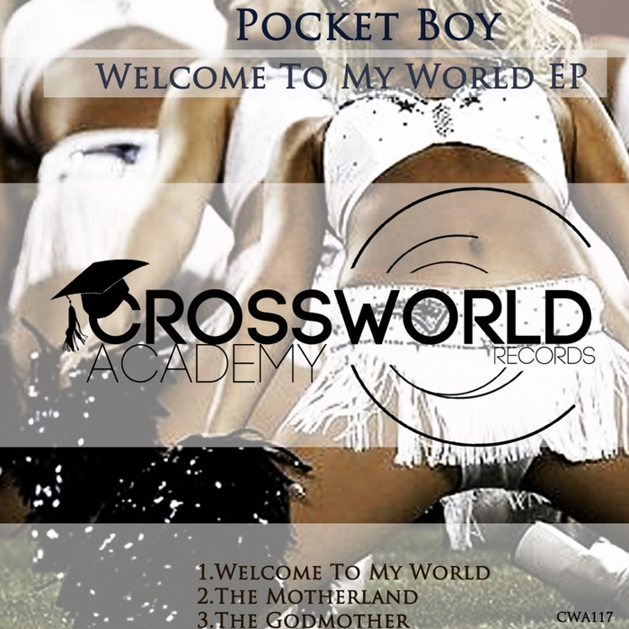 POCKET BOY - Welcome To My World EP