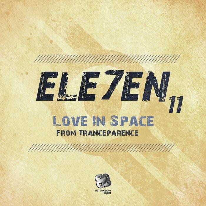 ELE7EN - Love In Space