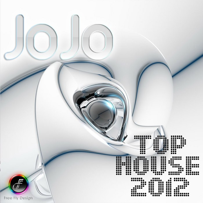VARIOUS - Jo Jo Top House 2012
