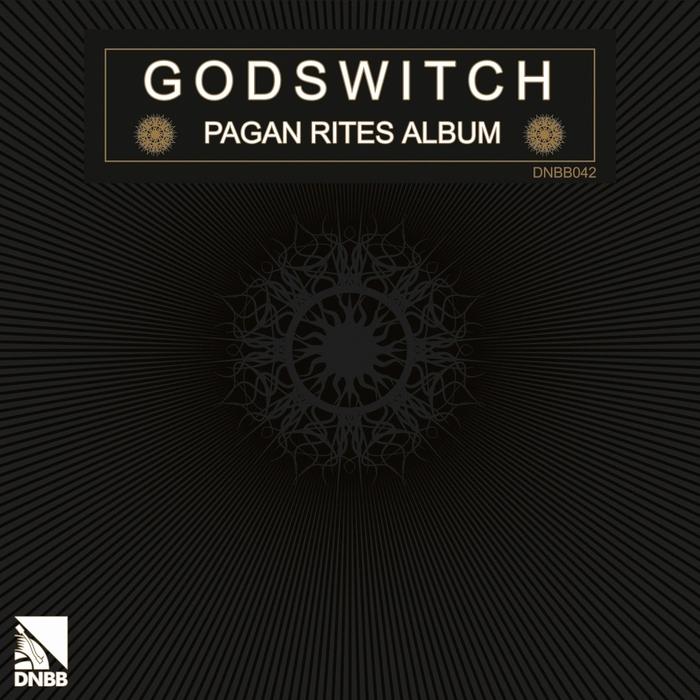 GODSWITCH - Pagan Rites Album