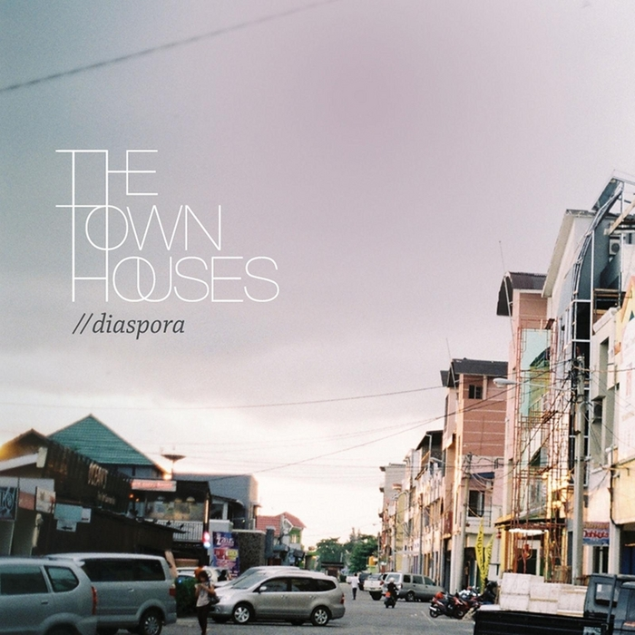 TOWNHOUSES, The - Diaspora