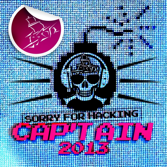 VARIOUS - Sorry For Hacking: Cap'tain 2013