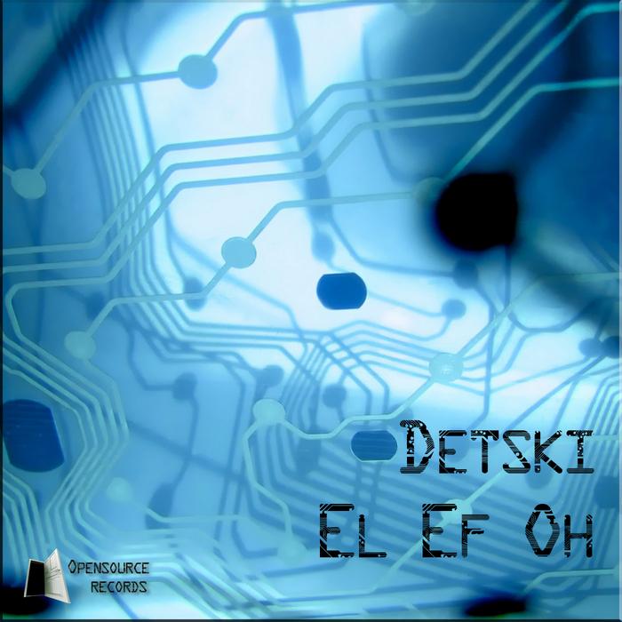 DETSKI - El Ef Oh
