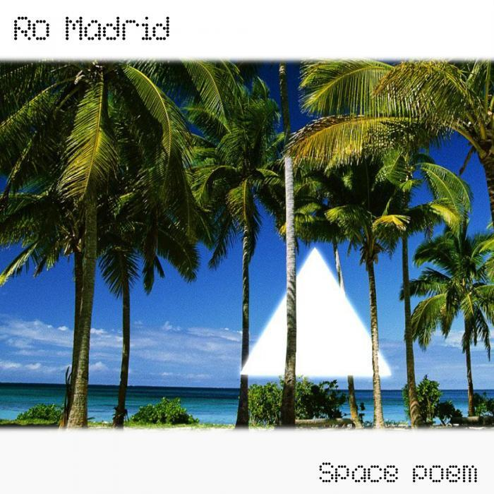 RO MADRID - Space Poem