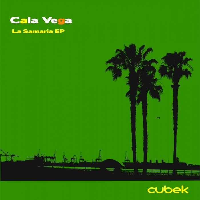 VEGA, Cala - La Samaria EP