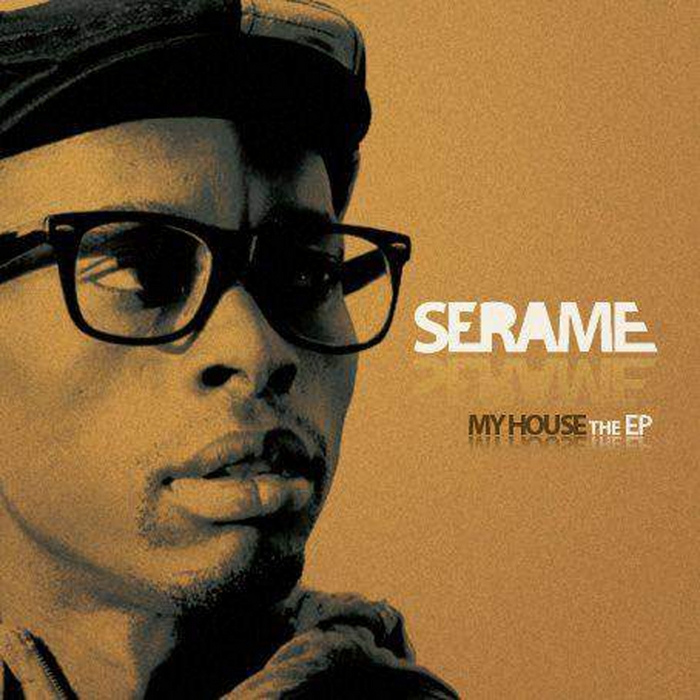 SERAME - This Is House Music EP