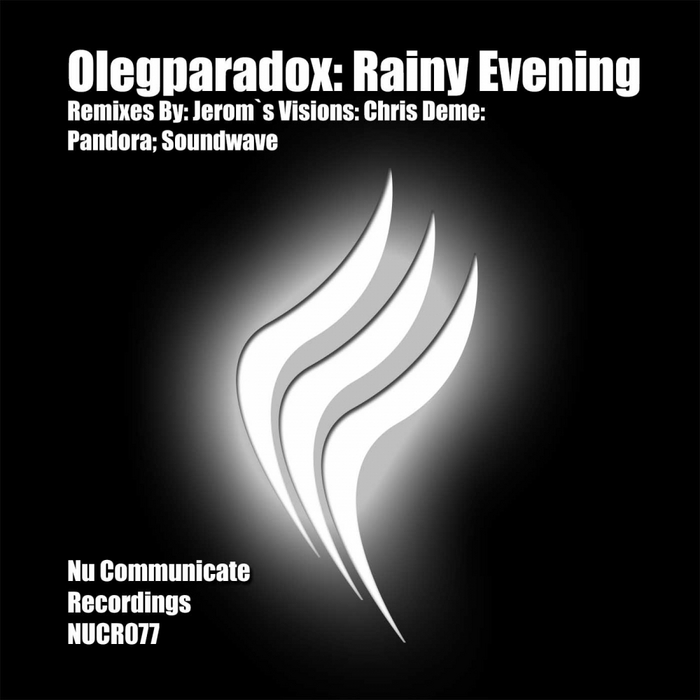 OLEGPARADOX - Rainy Evening (remixes)