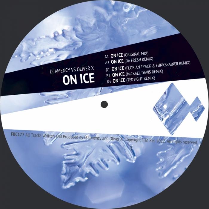 D'JAMENCY/OLIVER X - On Ice (remixes)