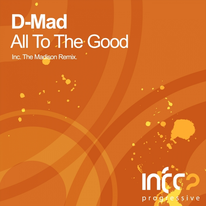 D MAD - All To The Good