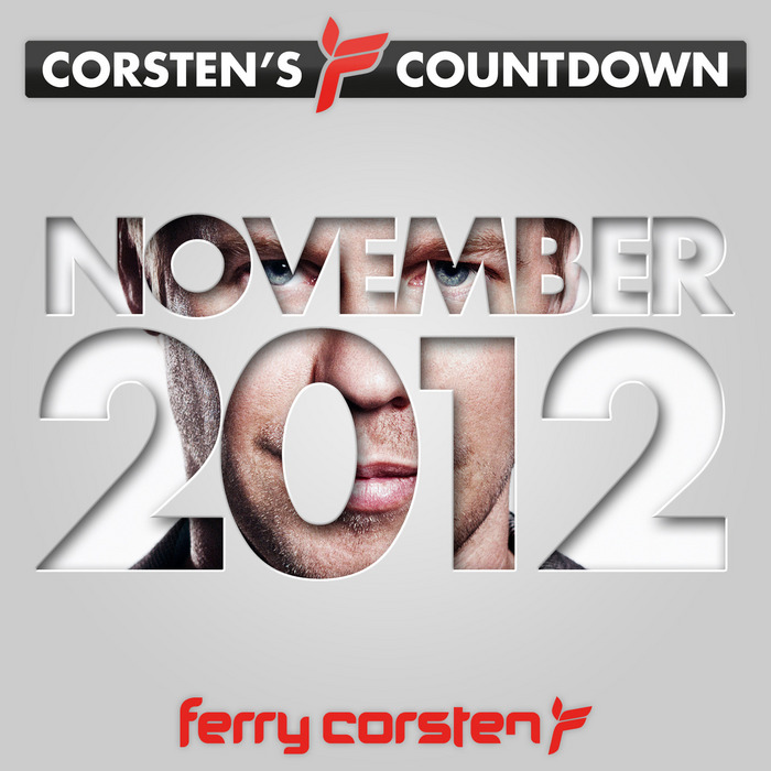 FERRY CORSTEN/VARIOUS - Ferry Corsten Presents Corsten's Countdown November 2012