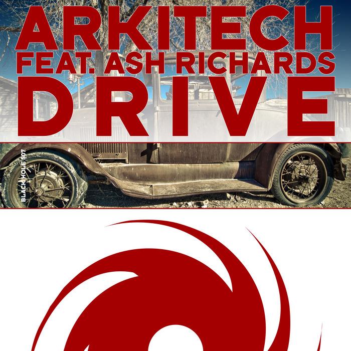 ARKITECH feat ASH RICHARDS - Drive