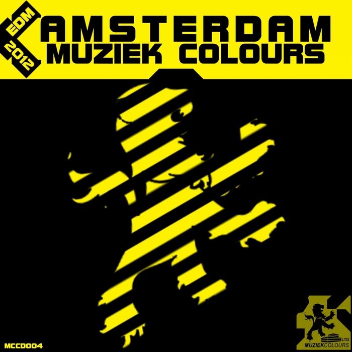 VARIOUS - Amsterdam Muziek Colours EDM 2012