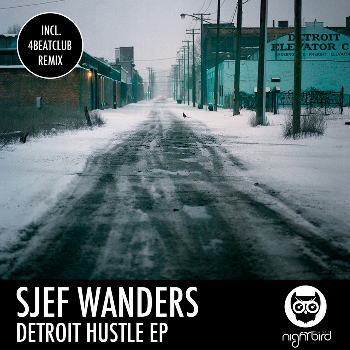 WANDERS, Sjef - Detroit Hustle EP