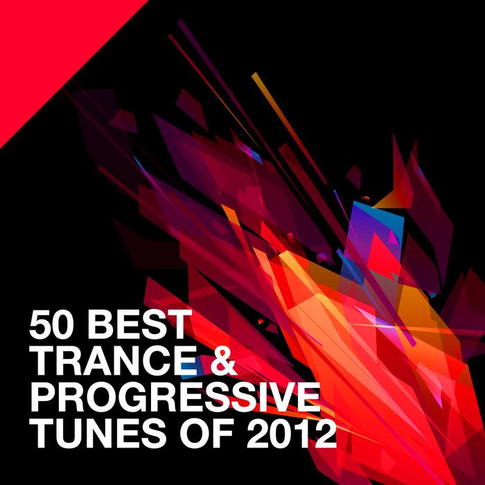 VARIOUS - 50 Best Trance & Progressive Tunes Of 2012