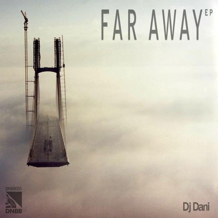 DJ DANI - Far Away