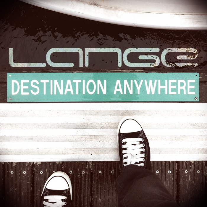 LANGE - Destination Anywhere